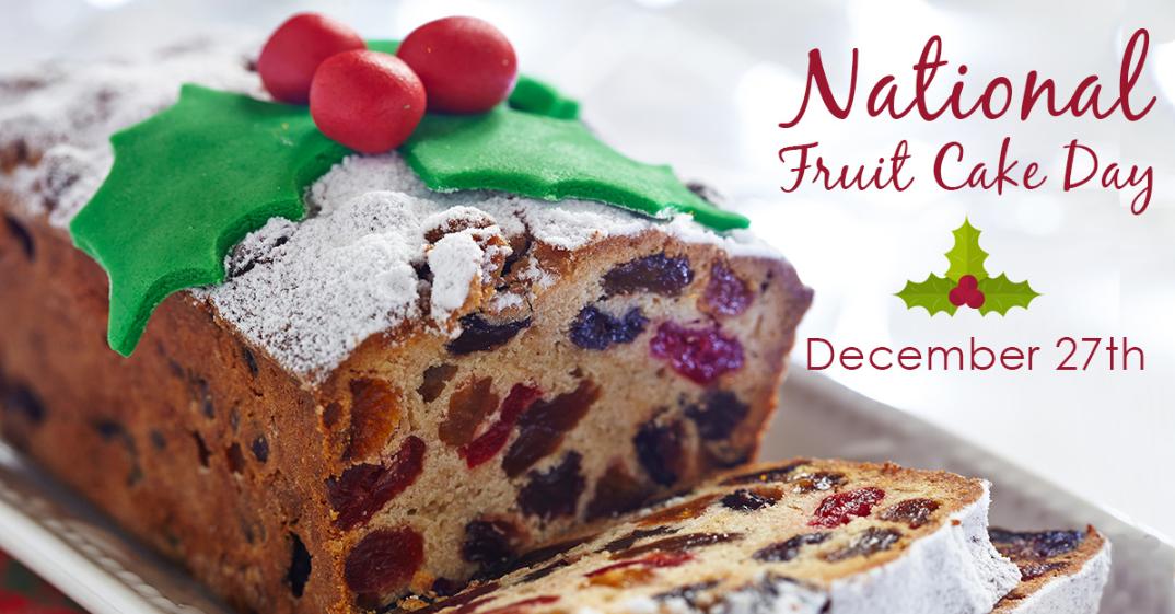 Happy National Fruitcake Day 2019 | Fruitcake Day Celebrate in the United States